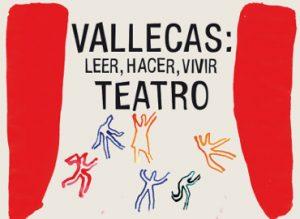 III Muestra de Teatro aficionado de Vallecas
