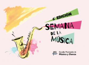 VI Edición de la semana de la música del C. C. Pilar Miro