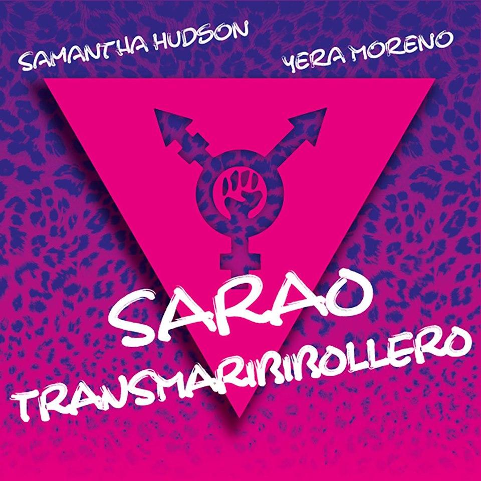 Sarao Transmaribibollero. Samantha Hudson y Yera Moreno