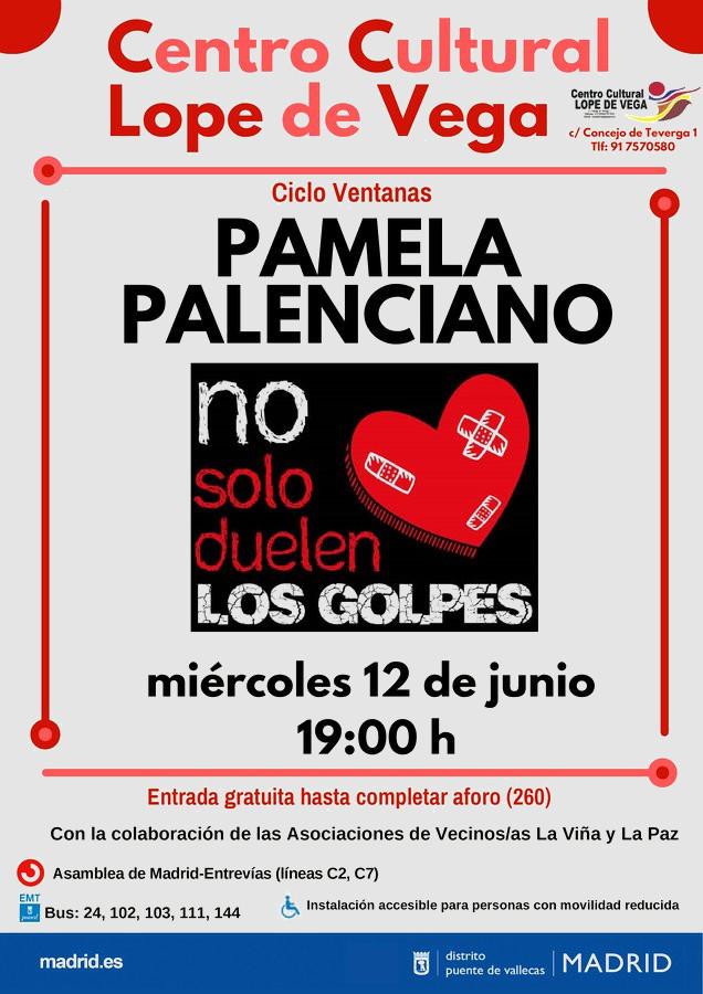 No solo duelen los golpes POamela Palenciano Vallecas