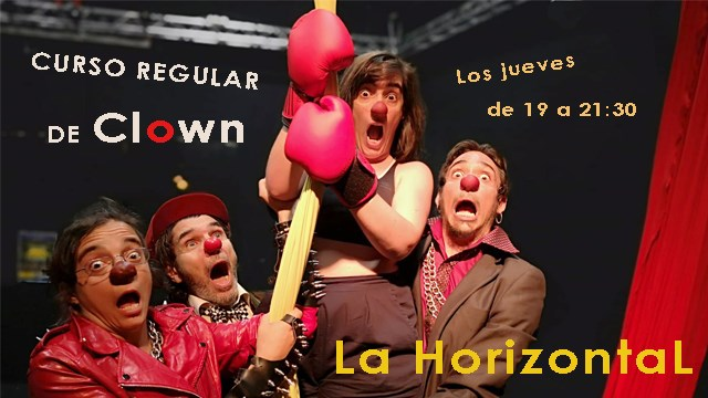 Curso Regular de Clown LA Horizontal Vallecas