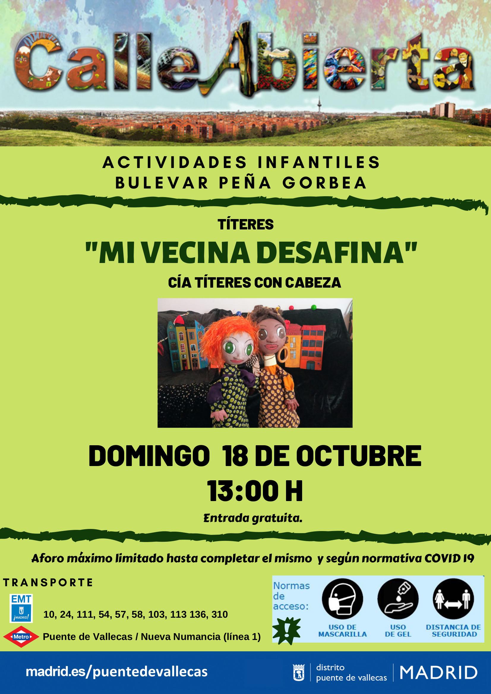 18´Octubre - MI VECINA DESAFINA - Calle abierta infantil Vallecas Bulevarte