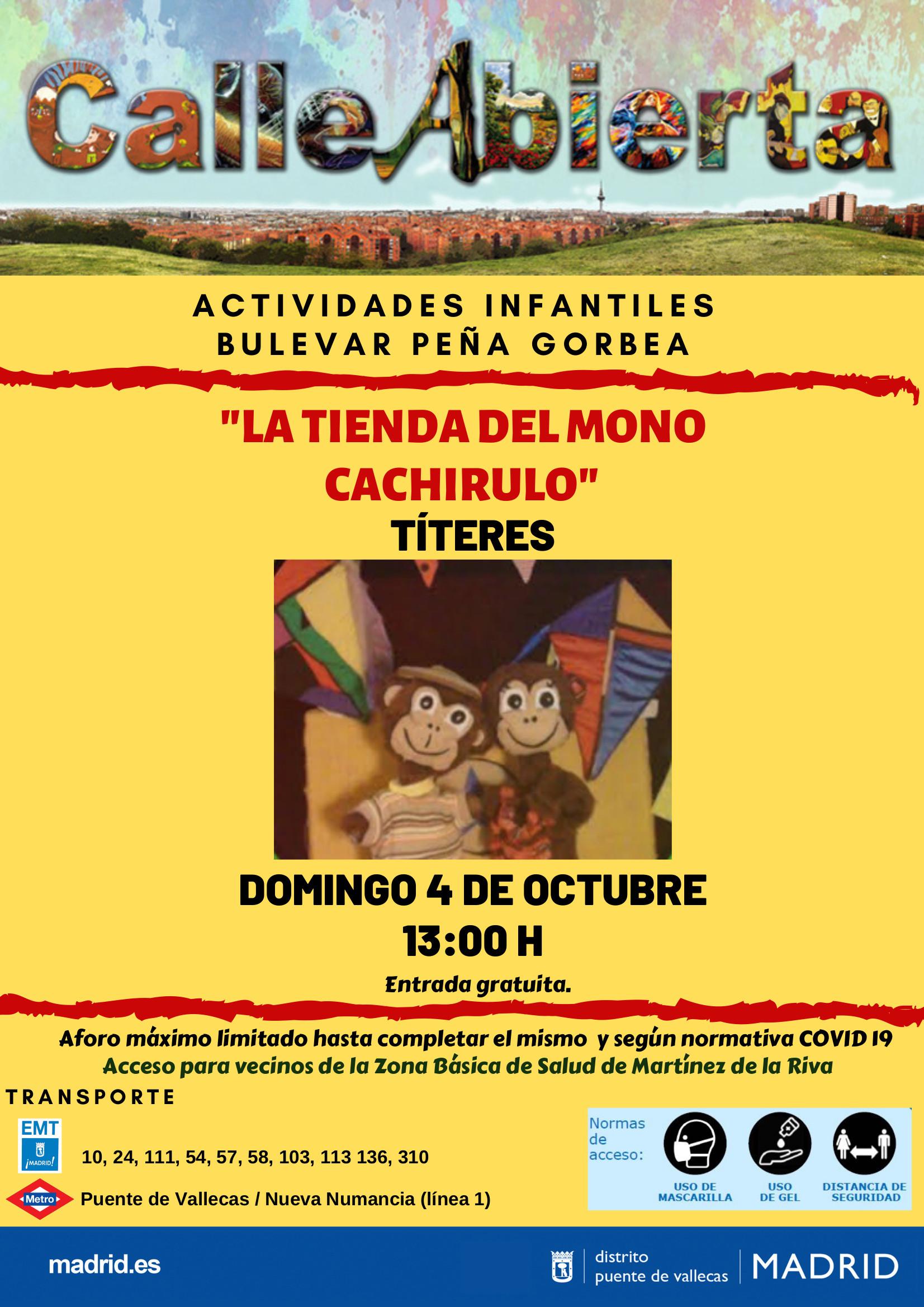 4´Octubre - la tienda del mono Cachirulo - Calle abierta infantil Vallecas